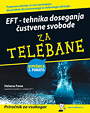 EFT - tehnika doseganja ustvene svobode za telebane - knjiga Zalobe Pasadena